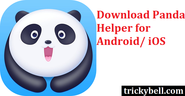 How to Download Panda Helper App- Full Guide - Tricky Bell